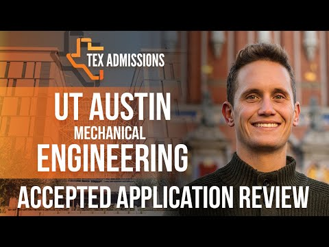 Admissions Review Process for the University of Texas at Austin