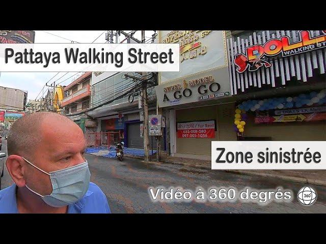 Pattaya, walking street et autres rues méconnaissables  Décembre 2020