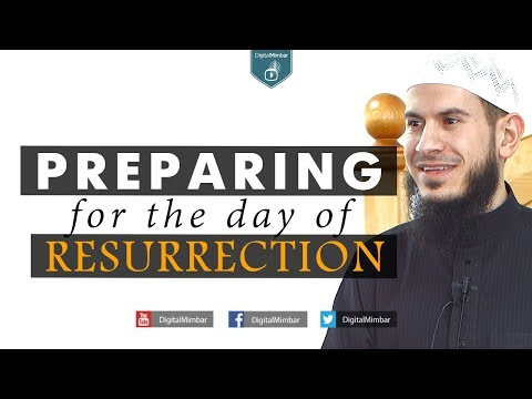 Preparing for the Day of Resurrection - Suleiman Hani