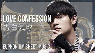 EASY Euphonium Sheet Music: How to play Love Confession 告白氣球 by Jay Chou 周杰倫