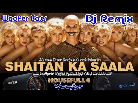 housefull-4:-shaitan-ka-saala-woofer-remix-|-akshay-kumar-|-sohail-sen-feat.-vishal-dadlani