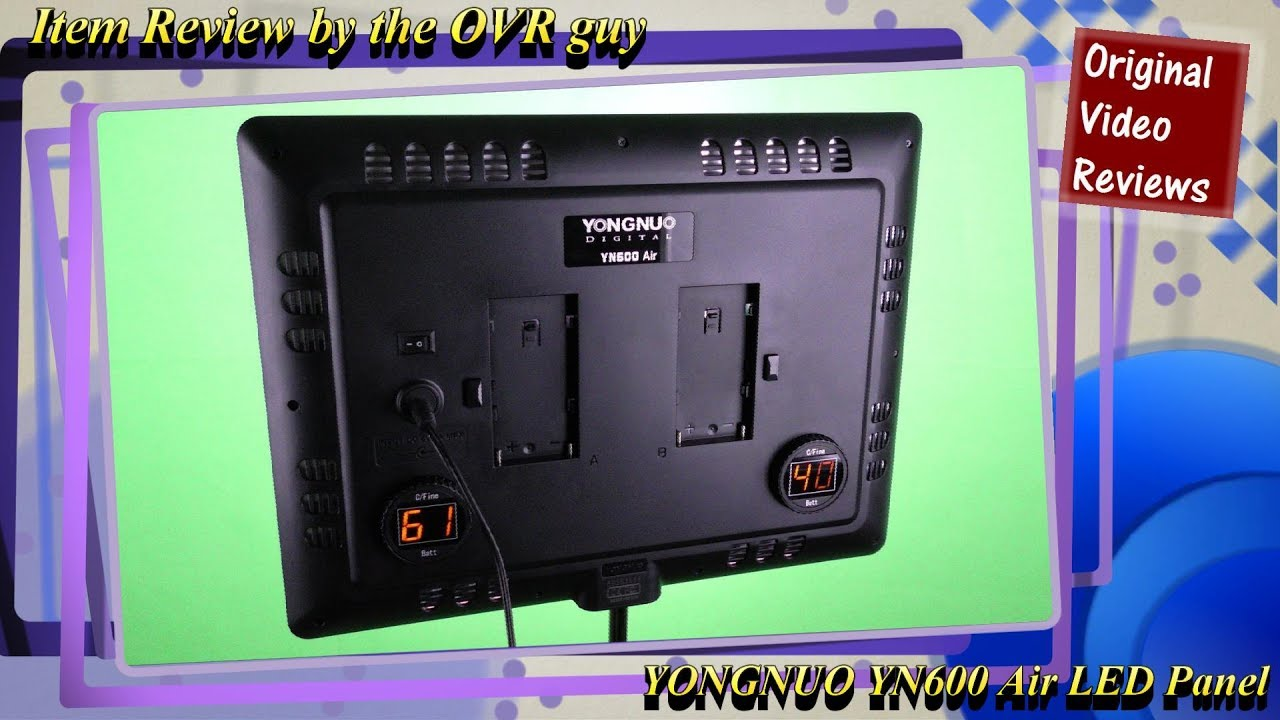 item review yongnuo yn600 air led panel youtube