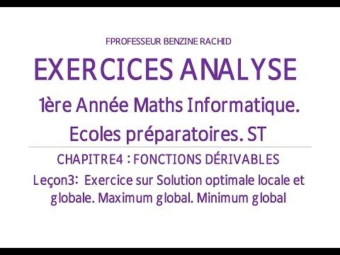 EXERCICES ANALYSE 1ERE ANNEE CHAPITRE 4 LEÇON3 OPTIMUM LOCAL OU GLOBAL