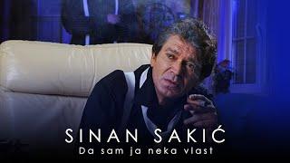 Sinan Sakic - Da sam ja neka vlast - (Audio 2009)