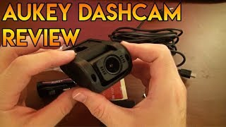 Aukey Dashcam Review - With Test Footage!