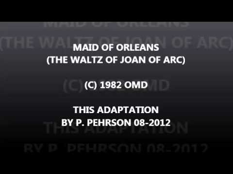 Maid of Orleans (The Waltz of Joan of Arc)