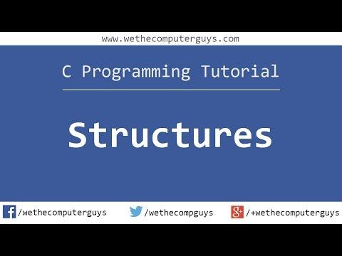 C Programming Language Tutorial (Advanced) - Structures