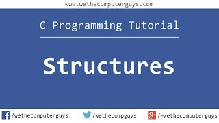 C Programming Language Tutorial (Advanced) - Structures