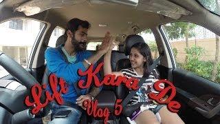 Lift Kara De | Vlog 5 | Siddhu Diaries