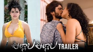 Ullala Ullala Movie Official Trailer | Nishanth, Noorin Shereef, Anketa Maharana