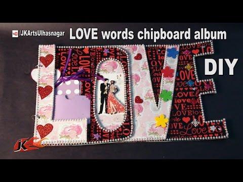 How to make LOVE Word Scrapbook |  DIY Scrapbook Tutorial | JK Arts   1034