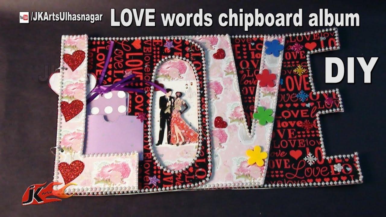 Scrapbook ideas words - How To Make Love Word Scrapbook Diy Scrapbook Tutorial Jk Arts 1034