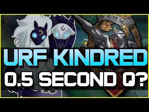 URF KINDRED - 0.5 SECOND Q?! | League of Legends