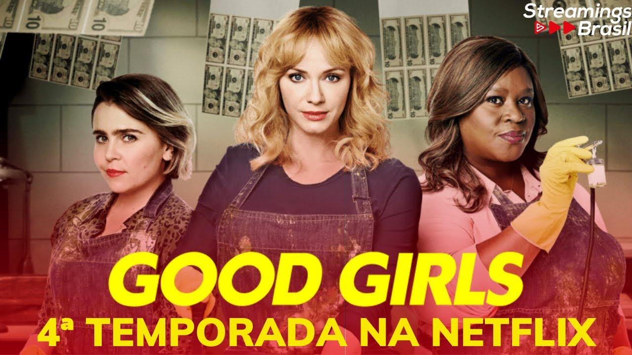 GOOD GIRLS, 4ª TEMPORADA NA NETFLIX, DATA DE ESTREIA PREVISTA, ENREDO E MAIS