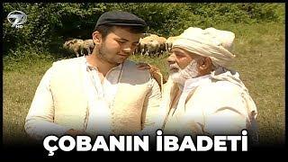 Çobanın İbadeti - Kanal 7 TV Filmi