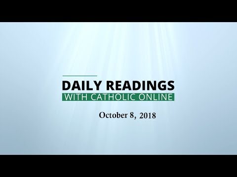 Daily Reading for Monday, October 8th, 2018 HD