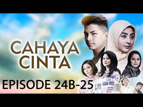 Cahaya Cinta ANTV Episode 24B-25 Part 2