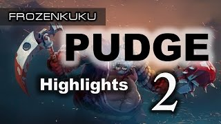 Frozenkuku Pudge | Dota 2 Highlights Episode 2