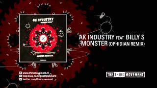 AK Industry feat. Billy S. - Monster (Ophidian remix)