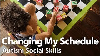 Changing My Schedule Social Skills Video