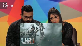 Pak Reaction To | URI | Official Trailer | Vicky Kaushal, Yami Gautam, Paresh Rawal | Aditya Dhar