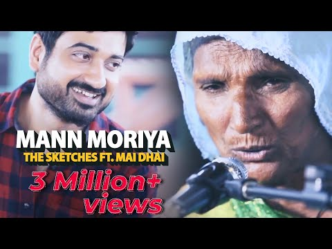 Mann Moriya - The Sketches Ft. Mai Dhai - Lahooti Live Sessions
