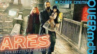 Ares - Der Letzte seiner Art | Film 2016 -- transgender [Full HD Trailer]