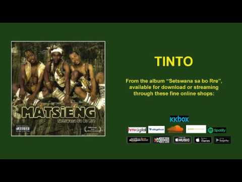 MATSIENG  - TINTO  (OFFICIAL AUDIO)