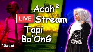 LAWAK ACAH-ACAH LIVE STREAM | PUBGM | Malaysia