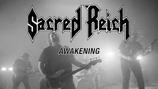 "Sacred Reich ""Awakening"" (OFFICIAL VIDEO)"