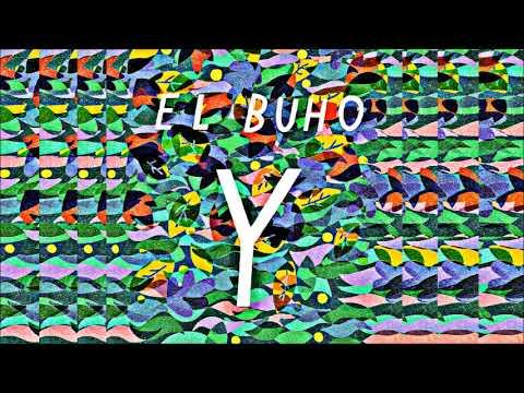 El Búho - Y (2012)