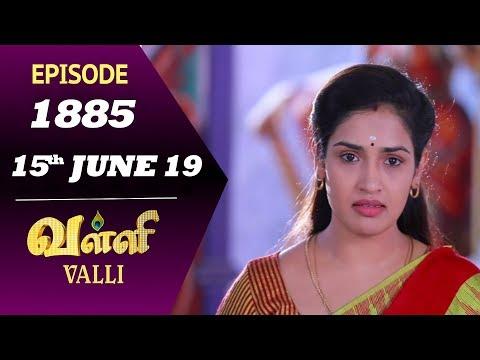 VALLI Serial | Episode 1885 | 14th June 2019 | Vidhya | RajKumar | Ajai Kapoor | Saregama TVShows