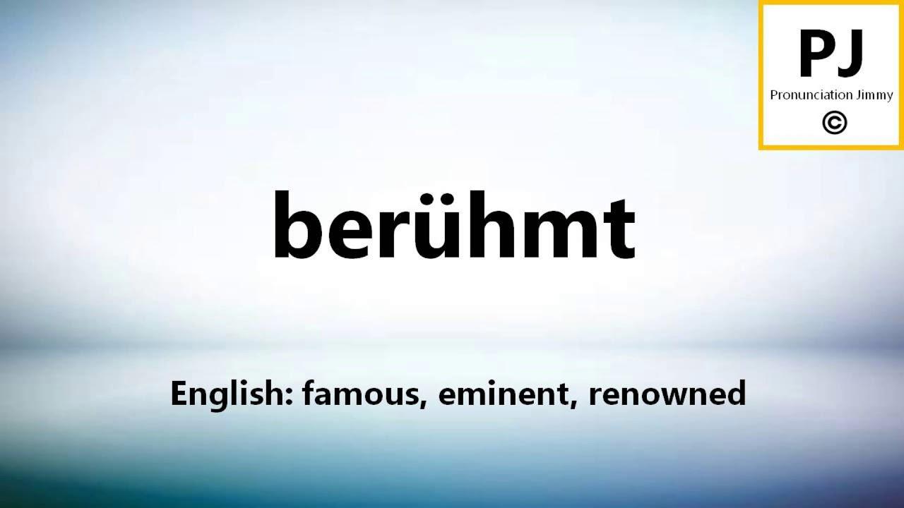 How to pronounce berühmt (12 Common German Words) - YouTube