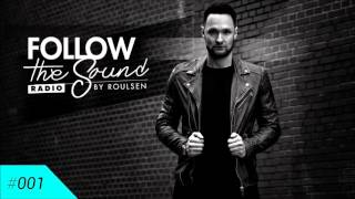 Follow the Sound Radio #001 by Roulsen