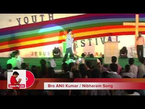Bro Anil Kumar - Nibbaram Kaligi Song from Jesus My Life Album
