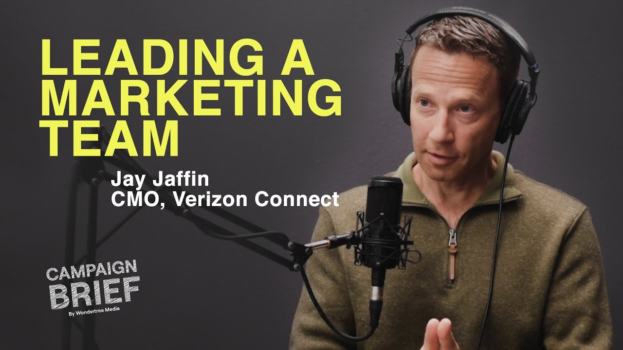 Download Leading and Growing A Marketing Team with Jay Jaffin, CMO at Verizon Connect