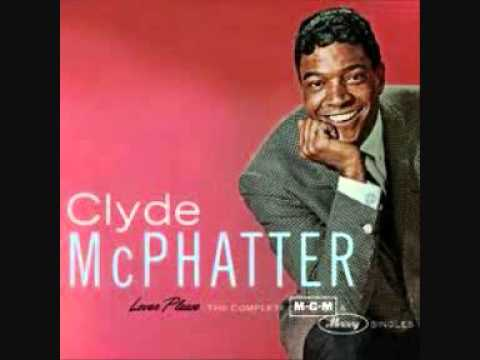 Clyde McPhatter - I found my love