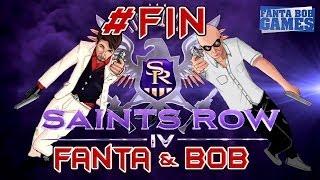 Fanta et Bob dans SAINTS ROW 4 - Ep. FINAL