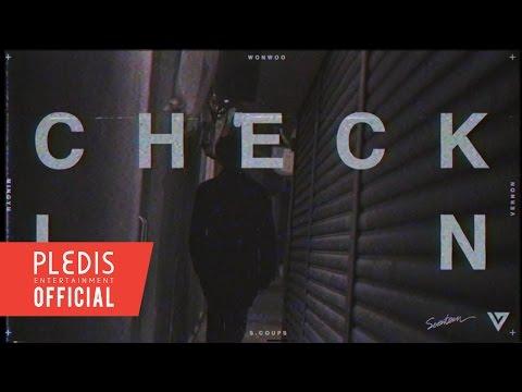 SEVENTEEN(SVT) Mixtape - 'Check-In' FILM WONWOO Ver.