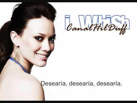Hilary Duff - I Wish (español) mp3
