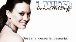 Hilary Duff - I Wish (español)