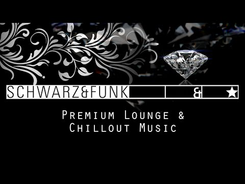Premium Chillout Lounge by Schwarz & Funk