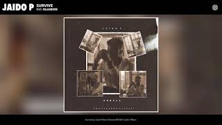 Jaido P - Survive Audio feat Olamide