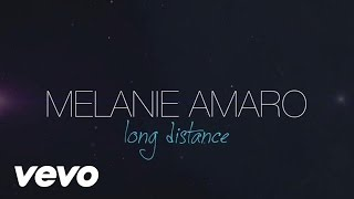 Melanie Amaro - Long Distance (Lyric Video)