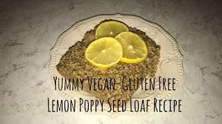 Vegan lemon poppy seed loaf
