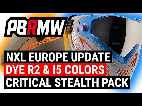 NXL Europe Update, New Dye I5 & R2 Colors and Critical Paintball Stealth Pack - PBRMW