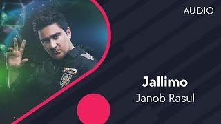 Janob Rasul - Jallimo | Жаноб Расул - Жаллимо (music version)