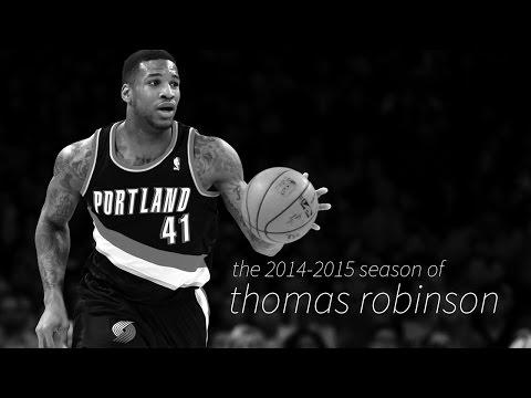 Thomas Robinson: 20142015 Blazers Season Highlights