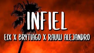 Eix Ft. Brytiago Y Rauw Alejandro - Infiel (Letra/Lyrics)