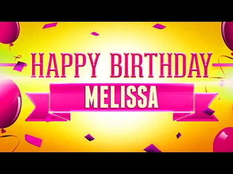Happy Birthday Melissa Youtube